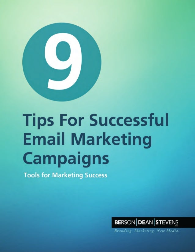 9 Tips For Successful Email Marketing Campaigns