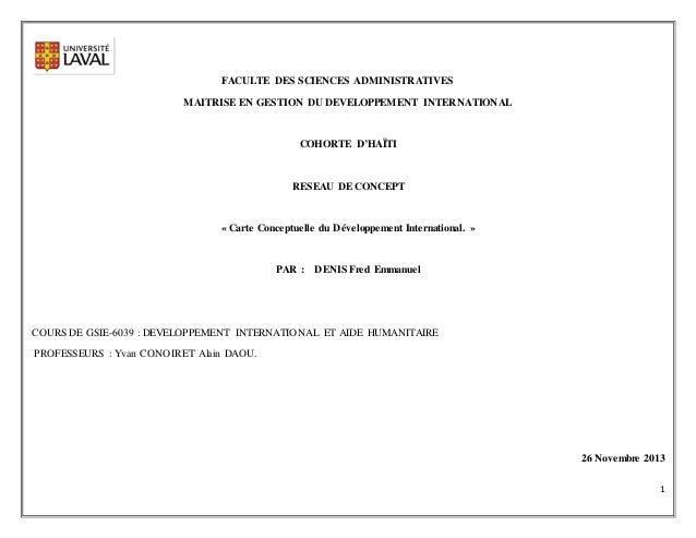 1 FACULTE DES SCIENCES ADMINISTRATIVES MAITRISE EN GESTION DU DEVELOPPEMENT INTERNATIONAL COHORTE D'HAÏTI RESEAU DE CONCEP...