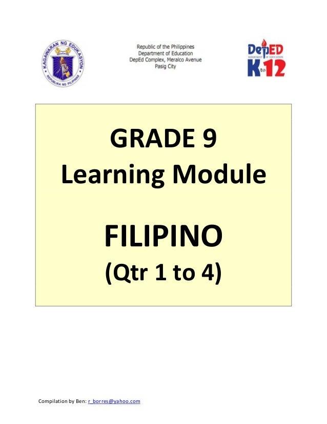 CompilationbyBen:r_borres@yahoo.com       GRADE9 LearningModule  FILIPINO (Qtr1to4)