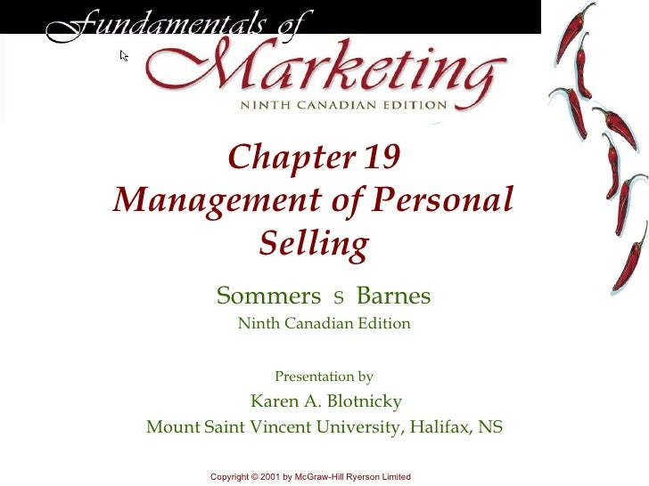 Chapter  19 Management of Personal Selling Sommers     Barnes Ninth Canadian Edition Presentation by Karen A. Blotnicky M...