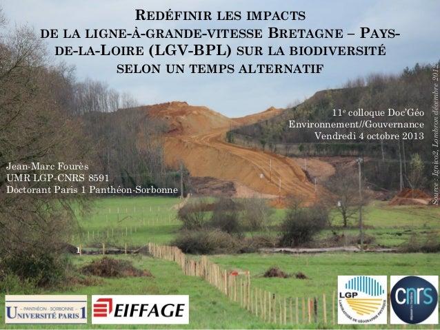 SELON UN TEMPS ALTERNATIF  11e colloque Doc'Géo Environnement//Gouvernance Vendredi 4 octobre 2013 Jean-Marc Fourès UMR LG...