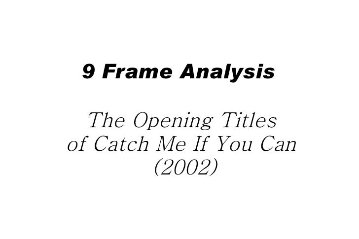 9 Frame Analysis  The Opening Titles  of Catch Me If You Can  (2002)