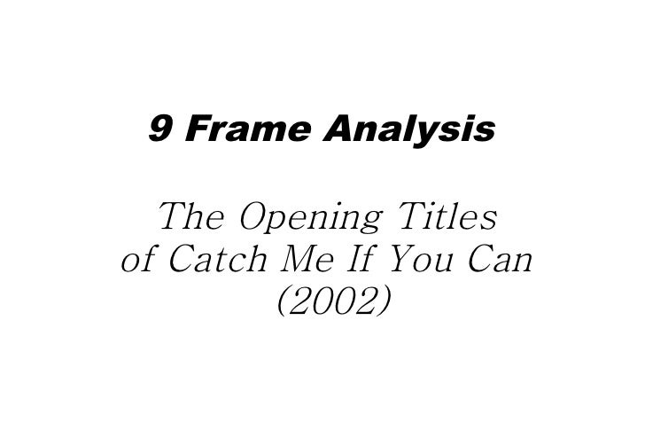 9 Frame Analysis  The Opening Titlesof Catch Me If You Can         (2002)