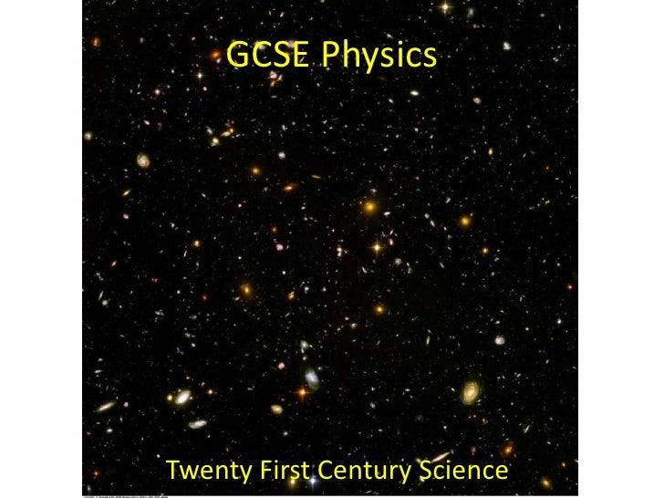 GCSE Physics<br />Twenty First Century Science<br />