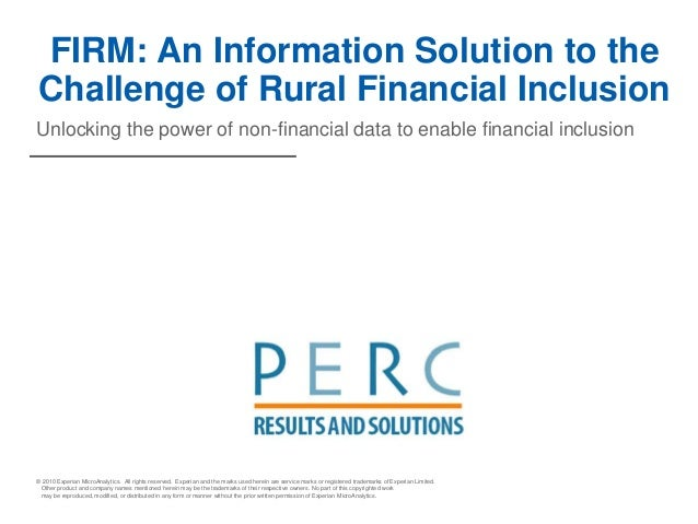 FIRM: An information solution to the challenge of rural financial inclusion