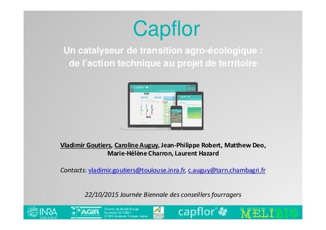 Chemin de Borde-Rouge Auzeville CS 52627 31326 Castanet-Tolosan cedex France Capflor Vladimir Goutiers, Caroline Auguy, Je...