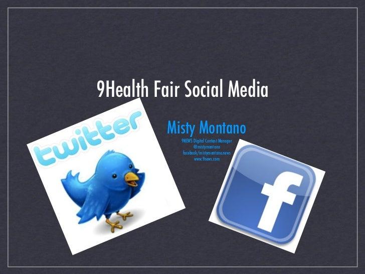 9Health Fair Social Media          Misty Montano            9NEWS Digital Content Manager                   @mistymontano ...