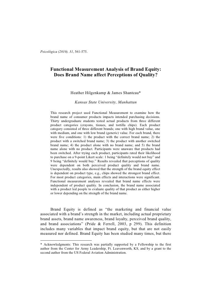 Psicológica (2010), 31, 561-575.      Functional Measurement Analysis of Brand Equity:       Does Brand ame affect Percept...