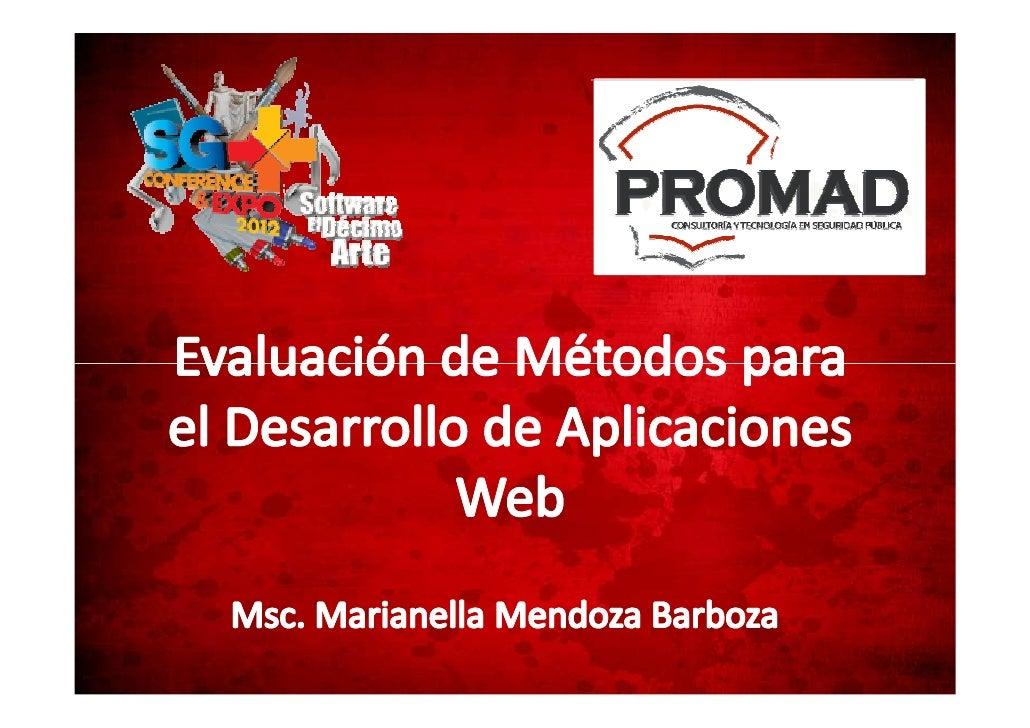 Evaluación de Propuestas Metodológicas para el Desarrollo de Aplicaciones Web