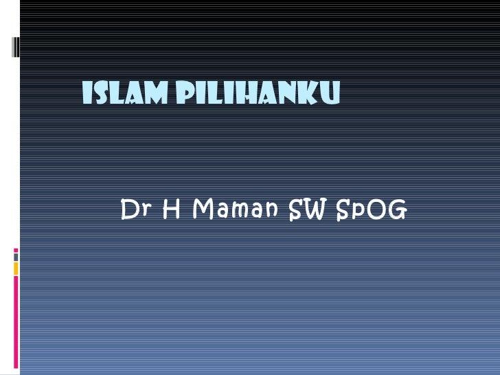(9) islam pilihanku