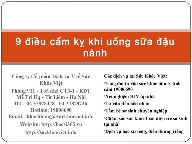 9 điều cấm kỵ khi uống sữa đậu nành Công ty Cổ phần Dịch vụ Y tế Sức Khỏe Việt Phòng 911 - Toà nhà CT3-1 - KĐT Mễ Trì Hạ -...
