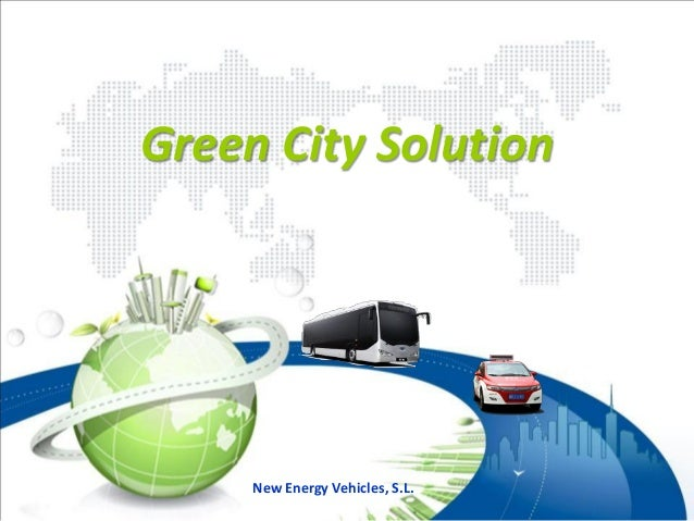 Green City Solution     New Energy Vehicles, S.L.