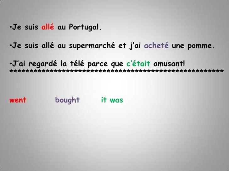<ul><li>Je suisalléau Portugal.