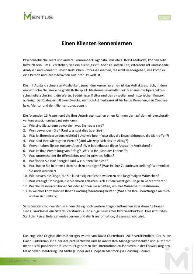 © Mentus GmbH, 2015 1 Einen Klienten kennenlernen Psychometrische Tests und andere Formen der Diagnostik, wie etwa 360°-Fe...