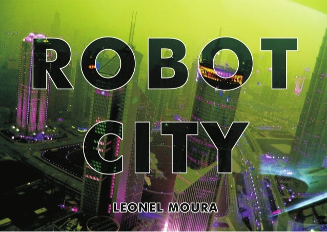 "2014 Future Cities Conference / Leonel Moura ""Robot City"""