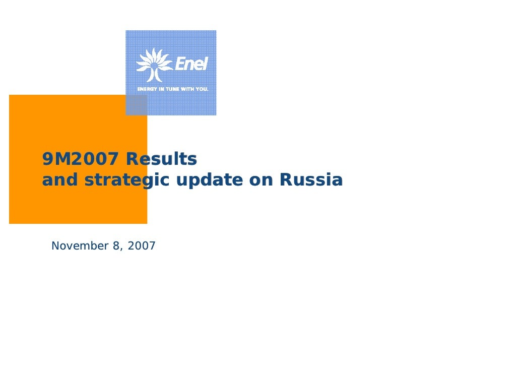 9 M2007 Results And Strategic Update On Russia