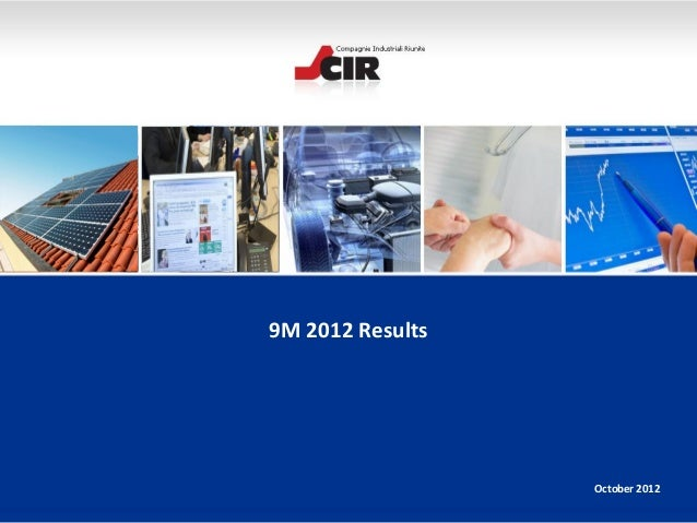 9M 2012 Results                  October 2012