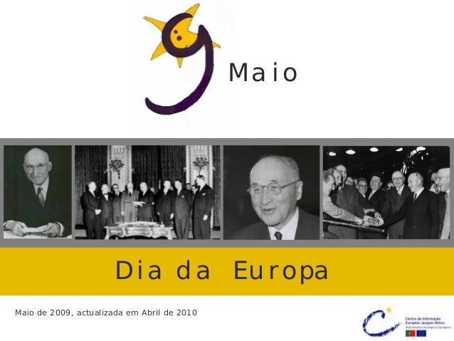 9 maio   dia da europa