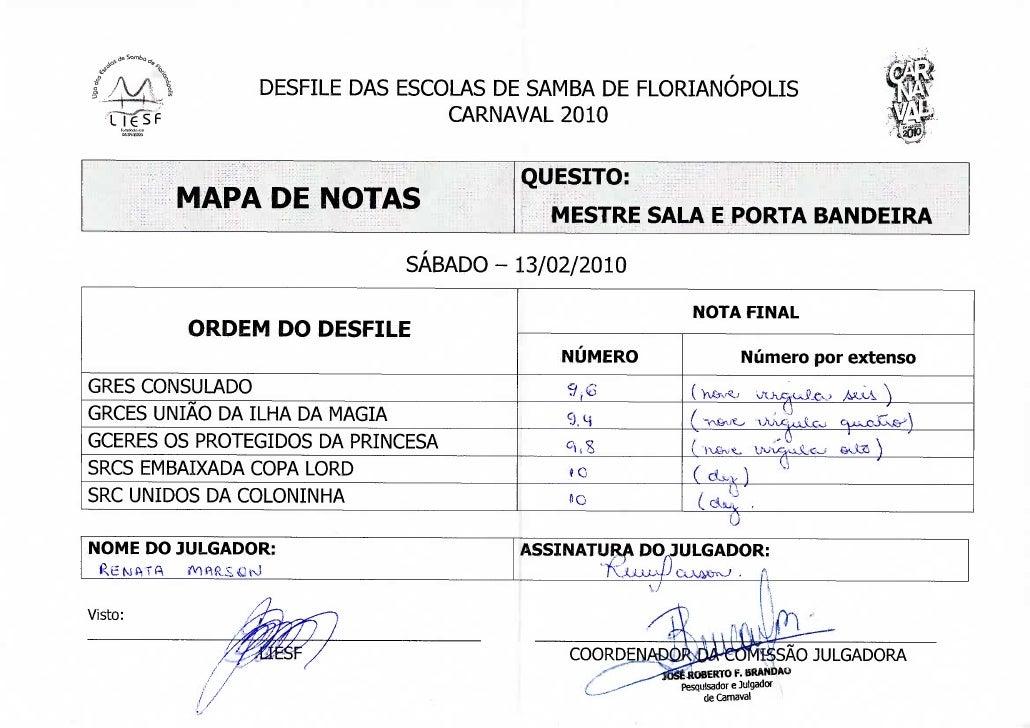 e   o                  DESFILE DAS ESCOLAS DE SAMBA DE FLORIANÓPOLIS                                  CARNAVAL 2010       ...