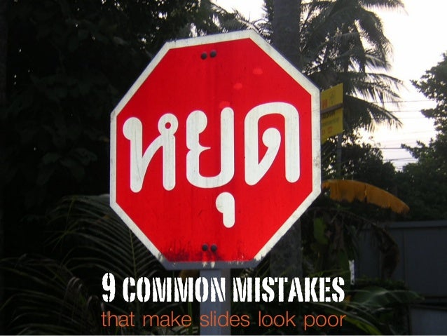 9commonmistakes that make slides look poor