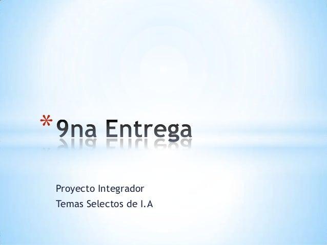 Proyecto IntegradorTemas Selectos de I.A*