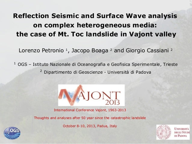 Reflection Seismic and Surface Wave analysis on complex heterogeneous media: the case of Mt. Toc landslide in Vajont valle...