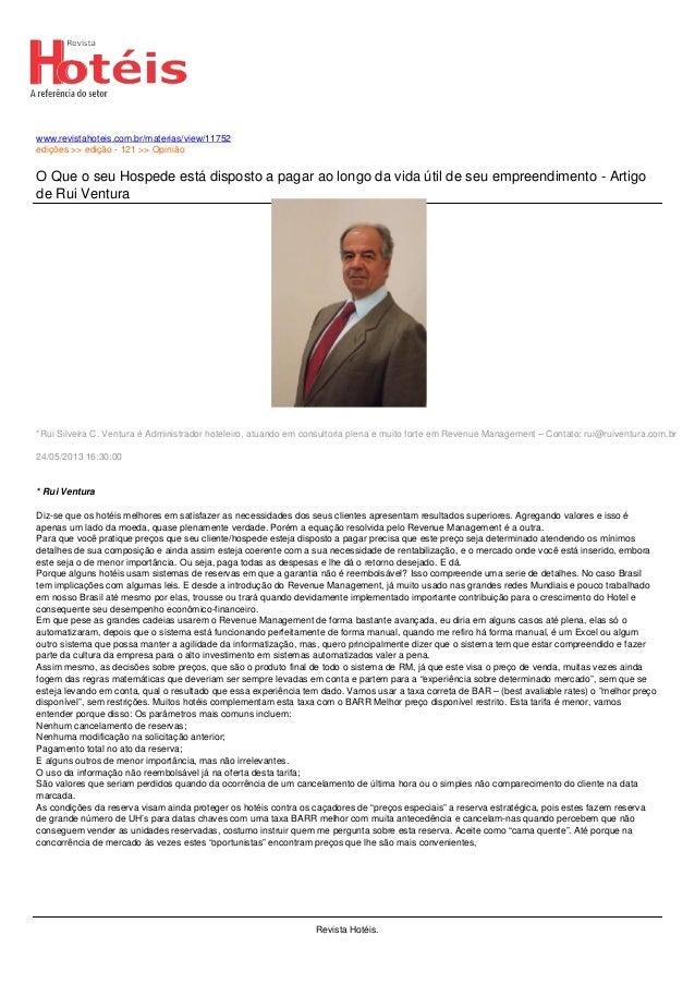 www.revistahoteis.com.br/materias/view/11752edições >> edição - 121 >> OpiniãoO Que o seu Hospede está disposto a pagar ao...