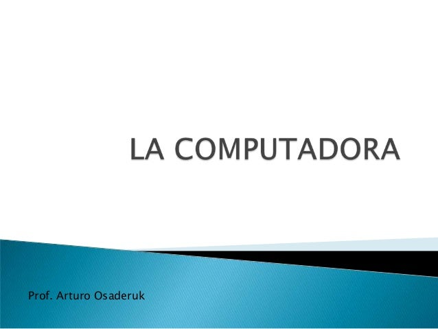 Prof. Arturo Osaderuk