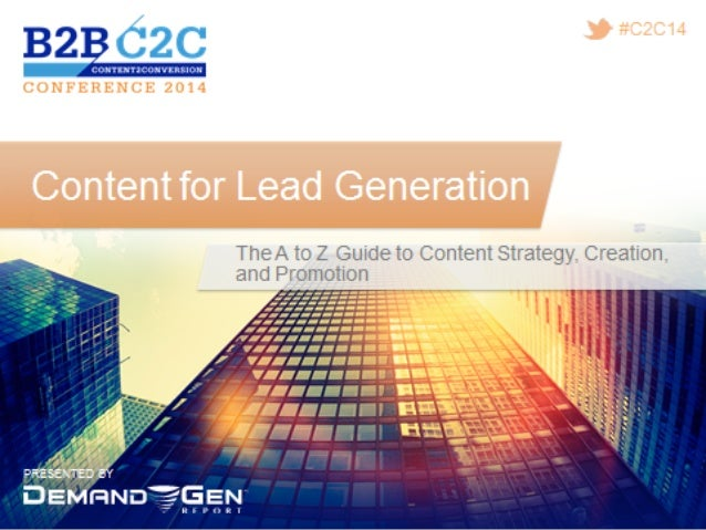 Content For Lead Generation: The A To Z Guide To Content Strategy, Creation, And Promotion
