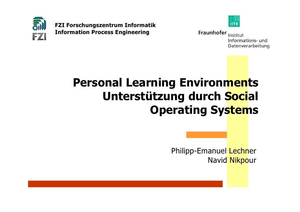 FZI Forschungszentrum Informatik Information Process Engineering          Personal Learning Environments           Unterst...
