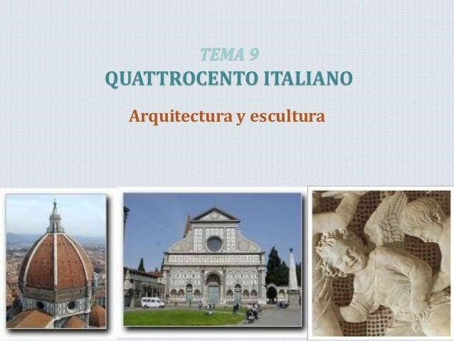 tema 9 el quattrocento arquitectura y pintura On arquitectura quattrocento