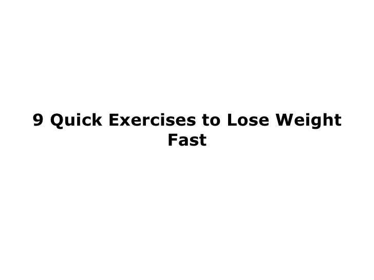 Quick exercises for fast weight loss