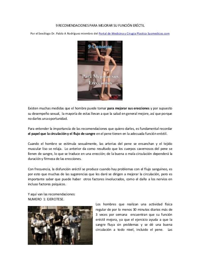 9 RECOMENDACIONES PARA MEJORAR SU FUNCIÓN ERÉCTIL Por el Sexólogo Dr. Pablo A Rodríguez miembro del Portal de Medicina y C...