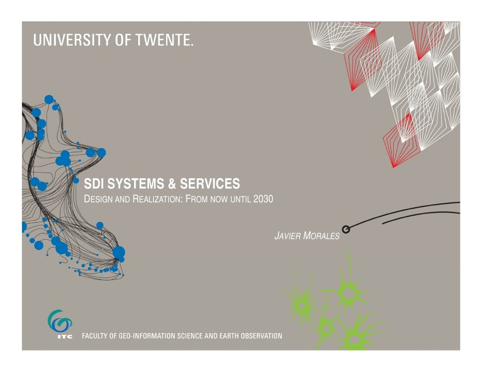 SDI SYSTEMS & SERVICESDESIGN AND REALIZATION: FROM NOW UNTIL 2030                                              JAVIER MORA...