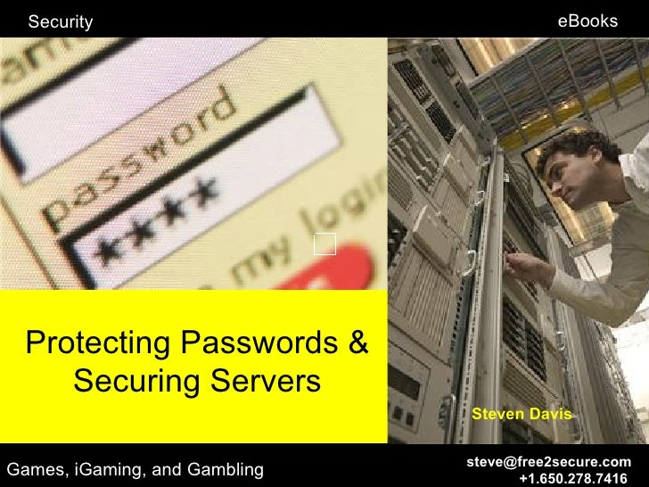 Protecting Passwords, Securing Servers