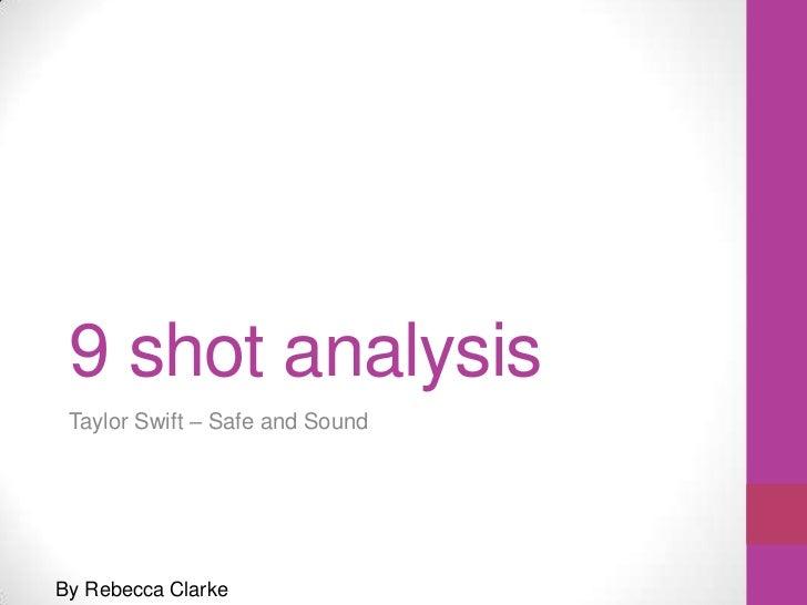 9 shot analysis Taylor Swift – Safe and SoundBy Rebecca Clarke