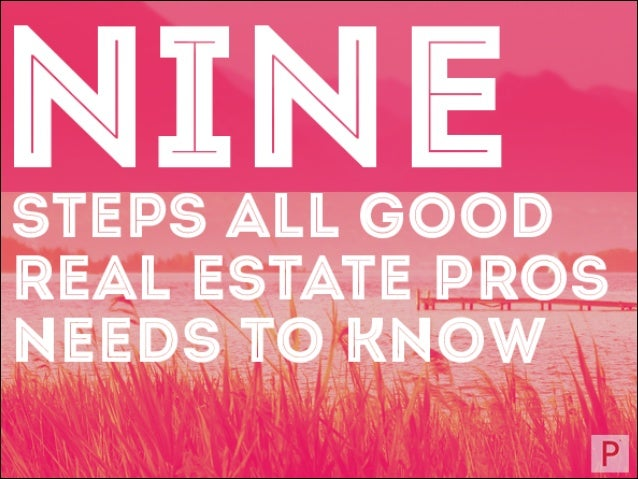 9 Simple Steps Every Real Estate Agent Should Follow
