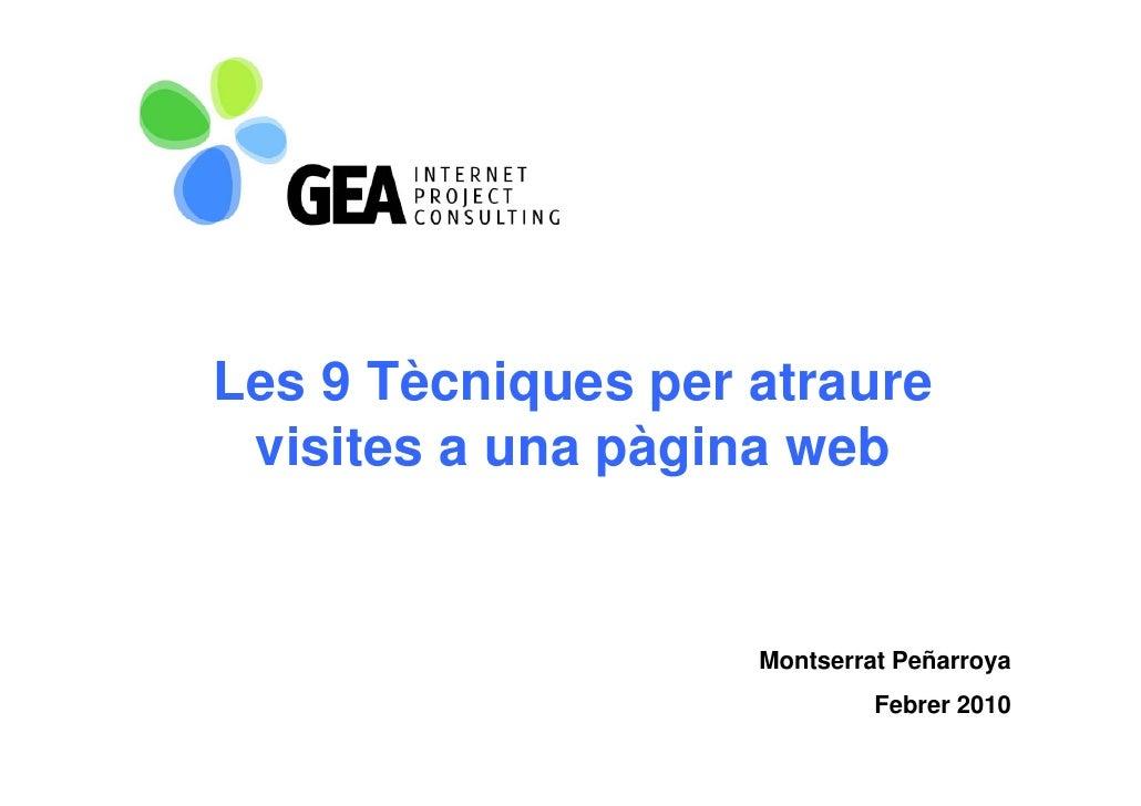 Les 9 Tècniques per atraure             q    p  visites a una pàgina web                       Montserrat Peñarroya       ...