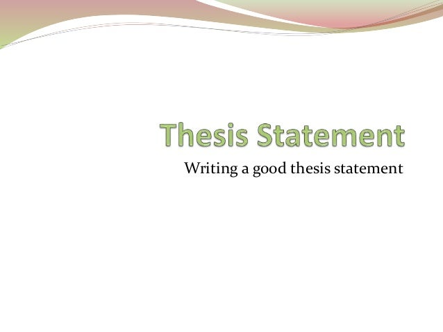 good thesis writing tips Home academic resource center writing center writing tips writing a thesis statement writing a a thesis statement is a single sentence a good thesis.