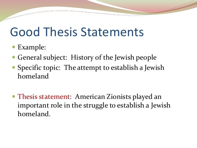 what makes a good history thesis A good thesis statement makes the difference between a thoughtful research project and a simple retelling of facts.