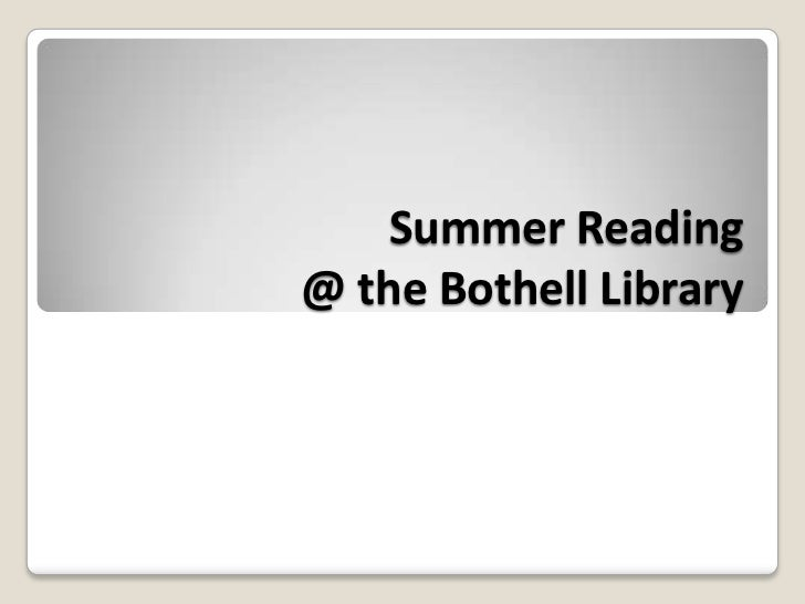 Summer Reading @ the Bothell Library<br />
