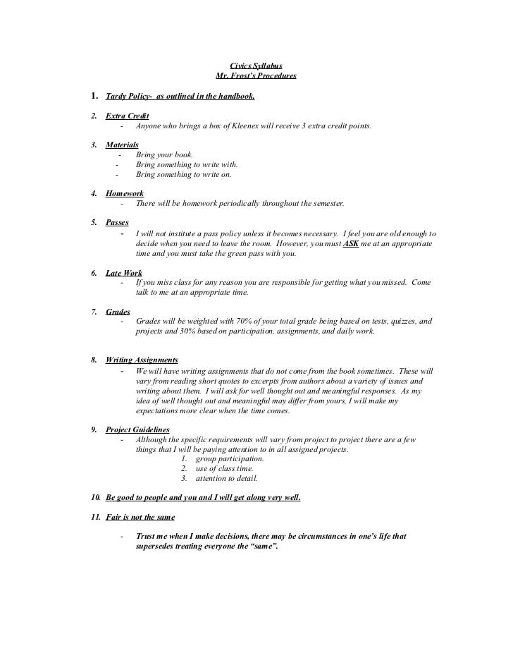 Civics Syllabus                                      Mr. Frost's Procedures1. Tardy Policy- as outlined in the handbook.2....