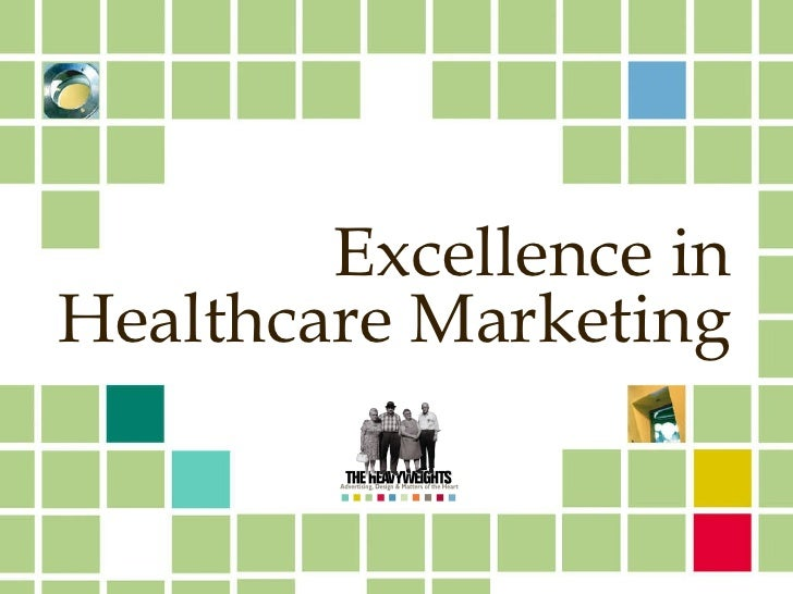 Excellence in Healthcare Marketing