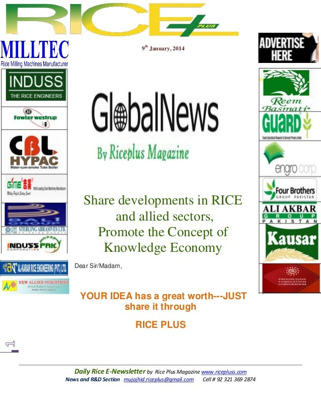 9th January, 2014  Share developments in RICE and allied sectors, Promote the Concept of Knowledge Economy Dear Sir/Madam,...