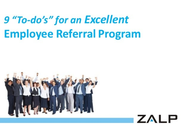 "9 ""To-do's"" for an Excellent  Employee Referral Program"