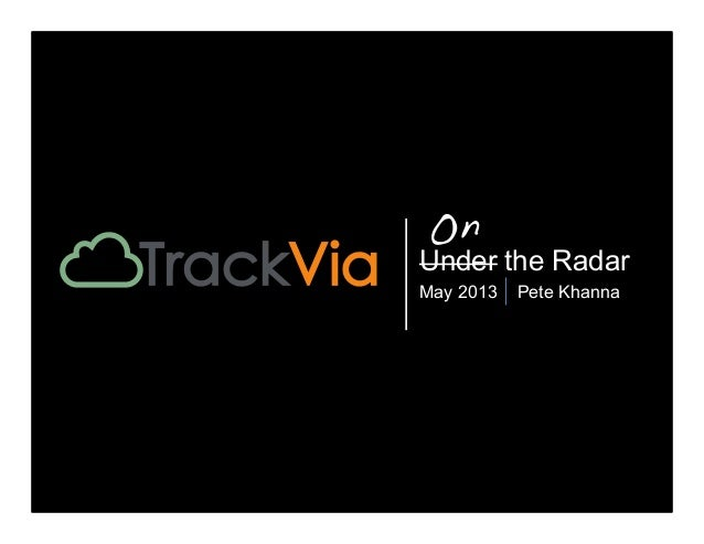 TrackVia Presents at Under the Radar 2013