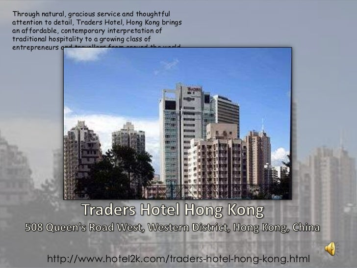 Through natural, gracious service and thoughtful attention to detail, Traders Hotel, Hong Kong brings an affordable, conte...