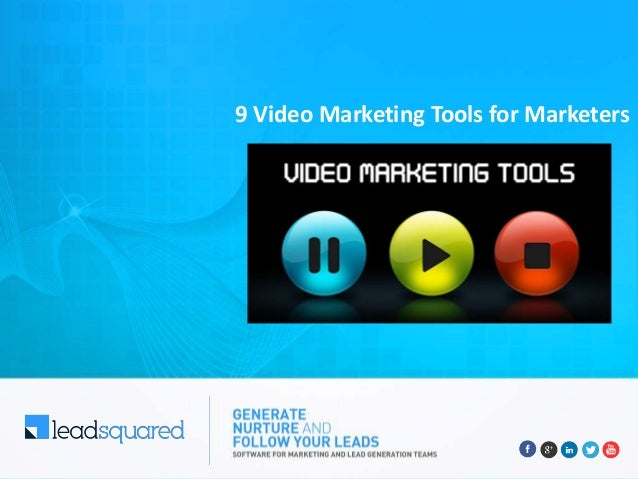 9 Video Marketing Tools for Marketers
