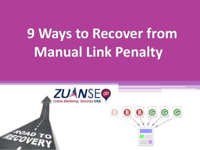 9 Ways to Recover from Manual Link Penalty