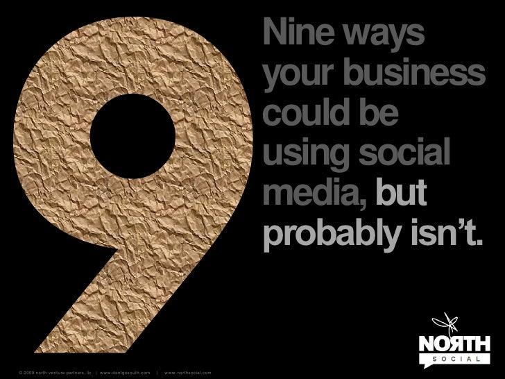 Nine ways                                                                                      your business              ...